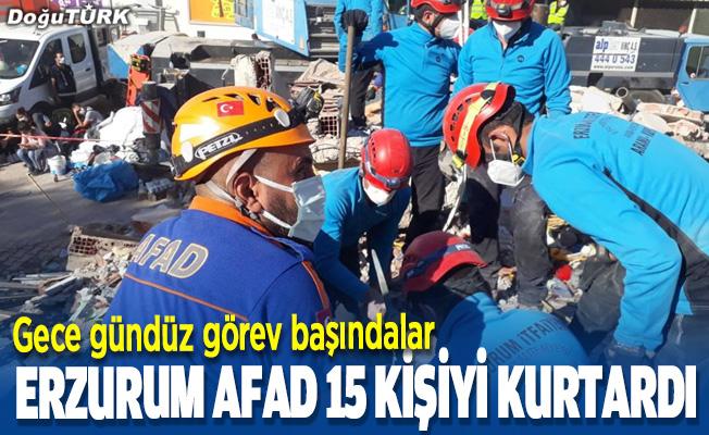 Erzurum AFAD 15 depremzedeyi kurtardı