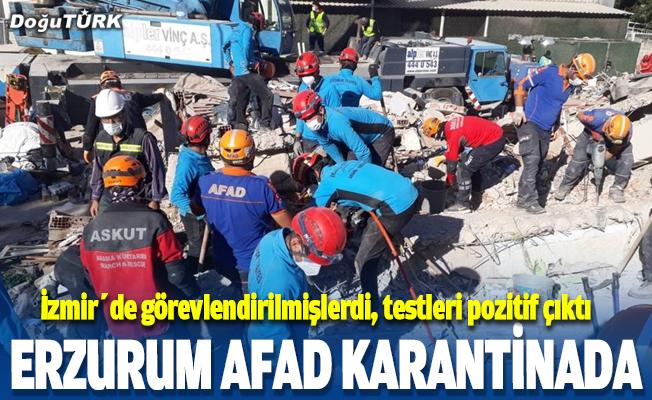 Erzurum AFAD karantinada...