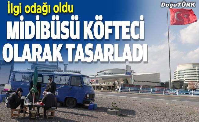 Erzurum'da köfteci olarak tasarlanan midibüs ilgi görüyor