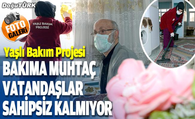 Erzurum'da bakıma muhtaç vatandaşlar sahipsiz kalmıyor