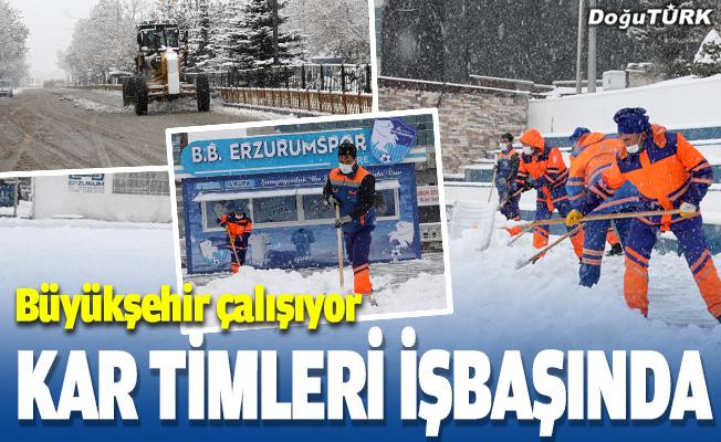 Erzurum'da kar timleri iş başında
