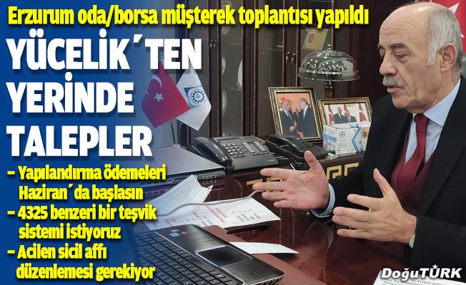Erzurum oda/borsa müşterek toplantısı yapıldı