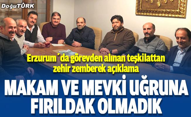 Erzurum'da görevden alınan teşkilattan zehir zemberek açıklama