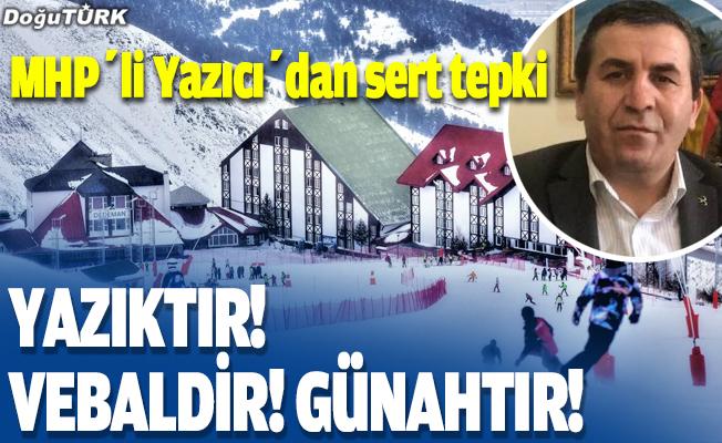 MHP'li Yazıcı'dan sert tepki!