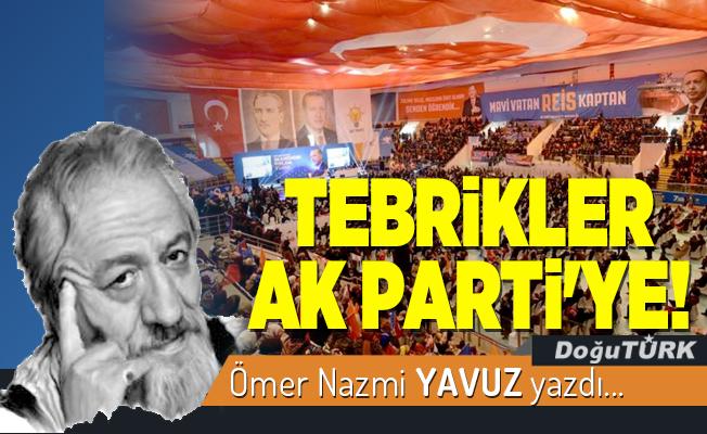 TEBRİKLER AK PARTİ'YE!