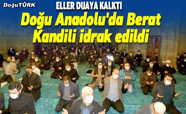 Doğu Anadolu'da Berat Kandili idrak edildi
