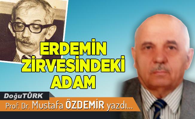 ERDEMİN ZİRVESİNDEKİ ADAM