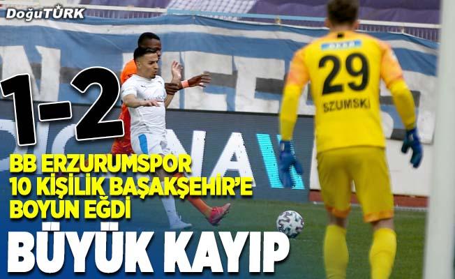 BB Erzurumspor, Başakşehir'e boyun eğdi
