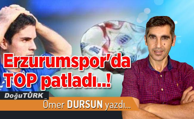 Erzurumspor'da TOP patladı..!