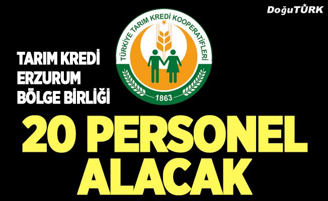 Tarım Kredi Erzurum Bölge Birliği 20 personel alacak