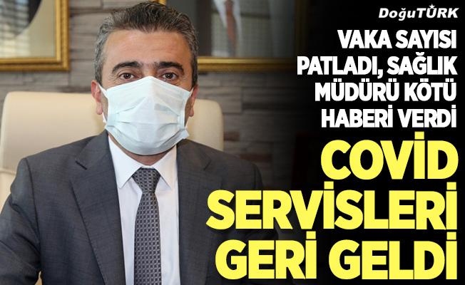 Erzurum'da yeniden covid servisleri oluşturuldu
