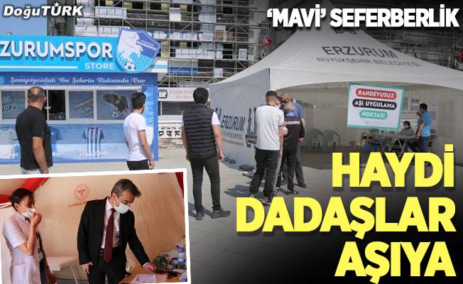 Erzurum'da aşı seferberliği sürüyor