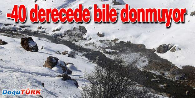 -40 DERECEDE BİLE DONMUYOR