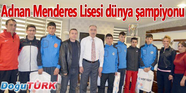ADNAN MENDERES LİSESİ DÜNYA ŞAMPİYONU
