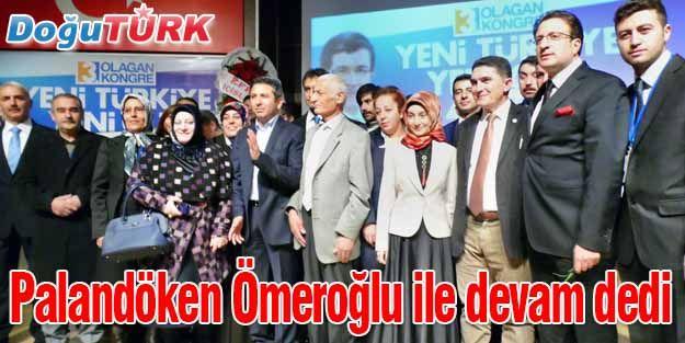 AK PARTİ PALANDÖKEN'DE ÖMEROĞLU İLE 'DEVAM' DEDİ