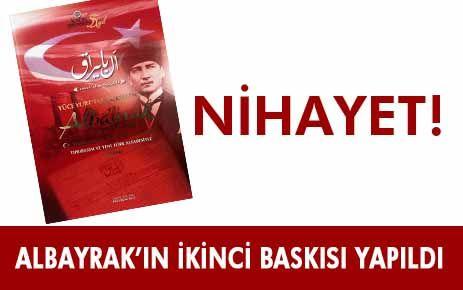 ALBAYRAK GAZETESİ'NİN İKİNCİ BASKISI YAPILDI
