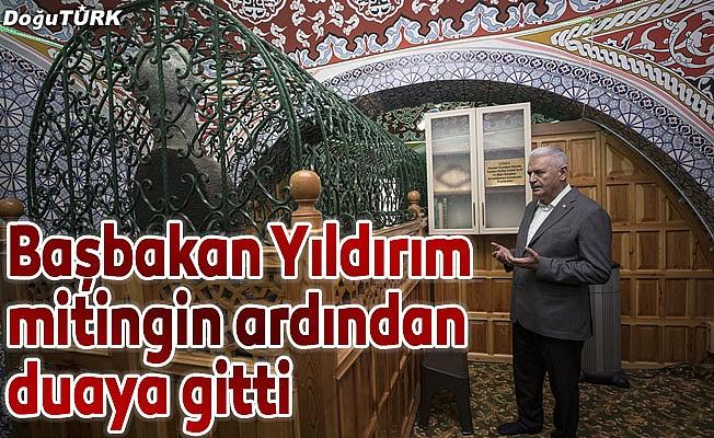 Başbakan Yıldırım, mitingin ardından duaya gitti