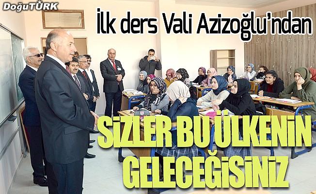 İlk dersi Vali Azizoğlu verdi