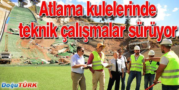 ATLAMA KULELERİ'NDE TEKNİK ÇALIŞMALAR HIZLA İLERLİYOR