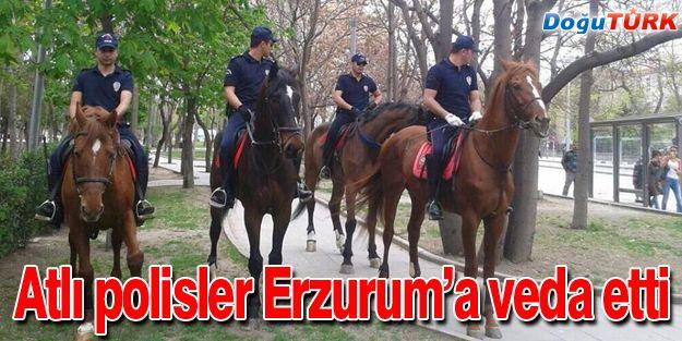 ATLI POLİS BİRLİĞİ ERZURUM'A VEDA ETTİ