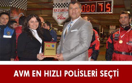 AVM EN HIZLI POLİSLERİ SEÇTİ