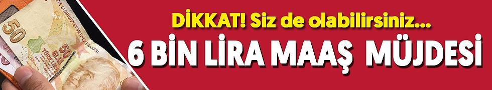 <b>ANNEYE 6 BİN LİRA MAAŞ!</b>