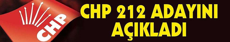 CHP 212 adayını açıkladı