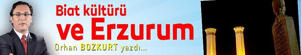 Biat kültürü ve Erzurum