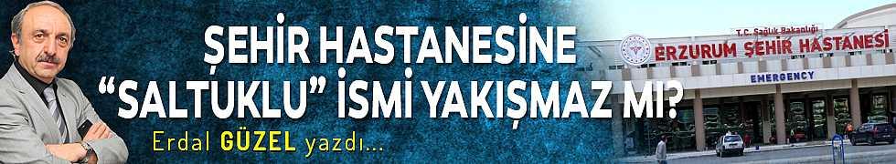 """ŞEHİR HASTANESİNE """"SALTUKLU"""" İSMİ YAKIŞMAZ MI?"""