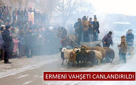 ERMENİ KATLİAMI AŞKALE'DE CANLANDIRILDI
