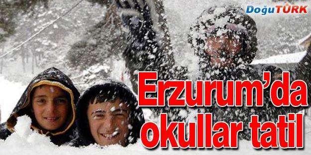 ERZURUM'DA OKULLAR TATİL