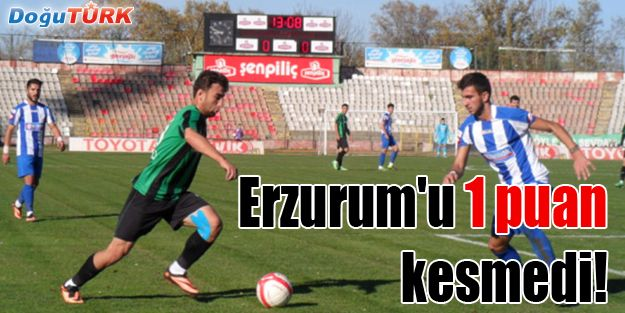 ERZURUM'U 1 PUAN KESMEDİ!
