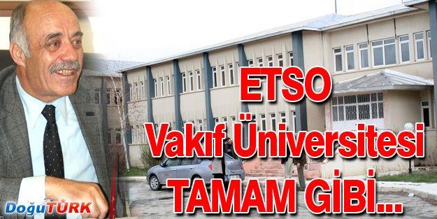 ETSO VAKIF ÜNİVERSİTESİ'NDE ÖNEMLİ ADIM