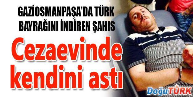 GAZİOSMANPAŞA'DA TÜRK BAYRAĞINI İNDİREN ŞAHIS İNTİHAR ETTİ!