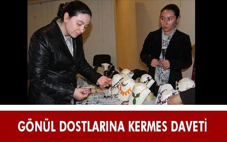 GÖNÜL DOSTLARINA KERMES DAVETİ