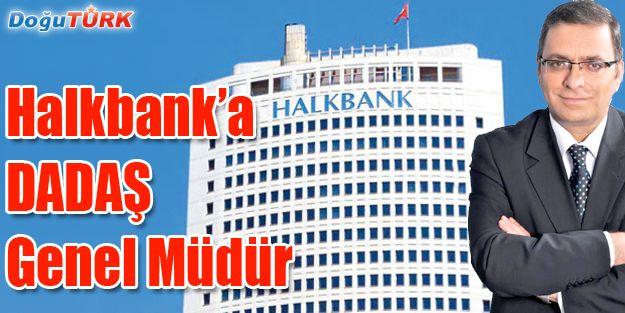 HALKBANK'IN YENİ GENEL MÜDÜRÜ TAŞKESENLİOĞLU