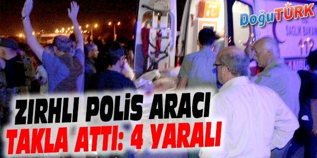 HINIS'TA ZIRHLI POLİS ARACI TAKLA ATTI: 4 POLİS YARALI