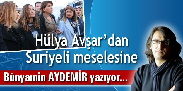 Hülya Avşar'dan Suriyeli meselesine