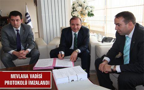 """MEVLANA VADİSİ"" PROJESİNİN PROTOKOLÜ İMZALANDI"
