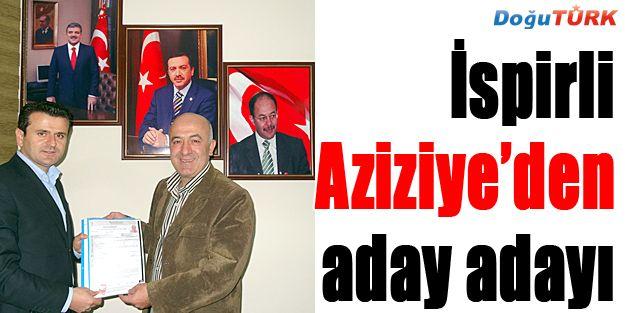 MUHAMMET İSPİRLİ, AZİZİYE'DEN ADAY ADAYI...