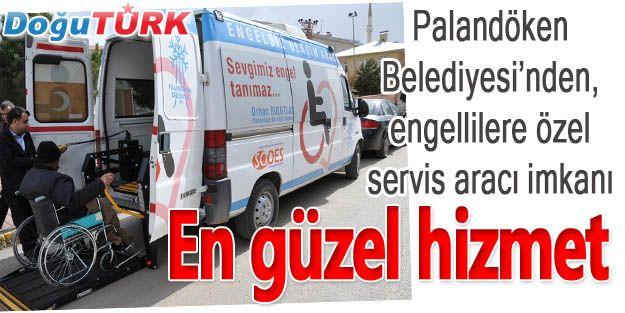 PALANDÖKEN'DEN, ENGELLİLERE ÖZEL SERVİS ARACI İMKANI