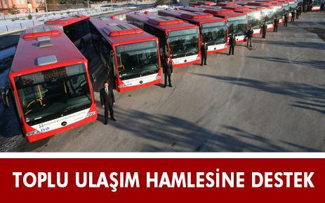TOPLU ULAŞIM HAMLESİNE, TAM DESTEK