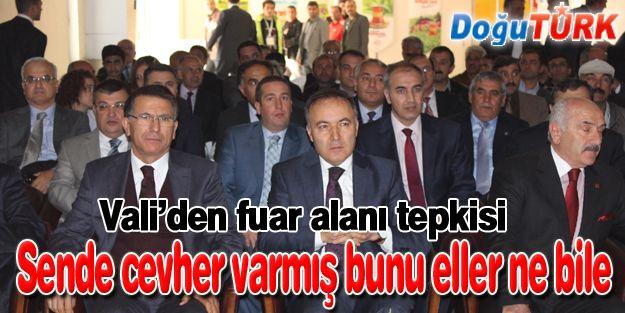TARIM FUARINDA VALİ'DEN HAKLI TEPKİ