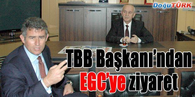 TBB BAŞKANI PROF. DR. FEYZİOĞLU'NDAN EGC'YE ZİYARET