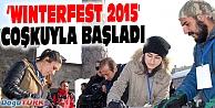 #39;WINTERFEST 2015 KIŞ FESTİVALİ#39; COŞKUYLA BAŞLADI