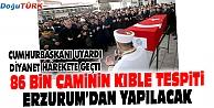 86 BİN CAMİNİN KIBLE TESPİTİ ERZURUM'DAN YAPILACAK