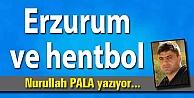 Erzurum ve hentbol