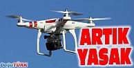 ERZURUMDA İZİNSİZ DRONE UÇURULMASI YASAKLANDI