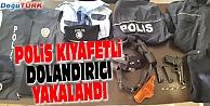 POLİS KIYAFETİYLE DOLANDIRICILIK YAPAN 1 KİŞİ YAKALANDI
