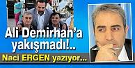 Ali Demirhana yakışmadı!...